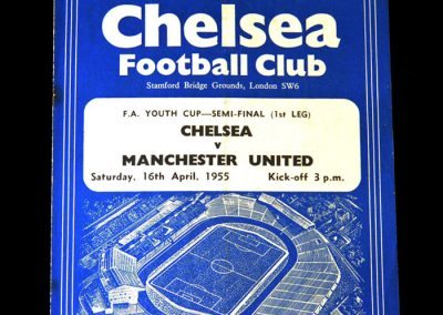 Chelsea v Man Utd 16.04.1955 - Youth Cup Semi Final first leg - he's still eligible for the youth cup