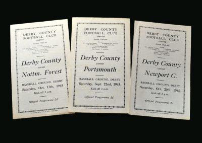 Derby v Portsmouth 22.09.1945 | Derby v Notts Forest 13.10.1945 | Derby v Newport 20.10.1945
