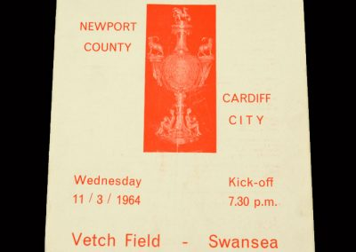 Cardiff v Newport County 11.03.1964 - Welsh Cup Semi Final