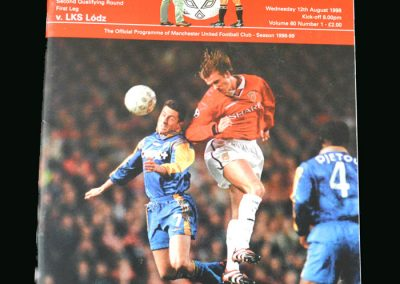 Man Utd v LKS Lodz 12.08.98 (Champions League Qualifying Round 1 1st Leg)