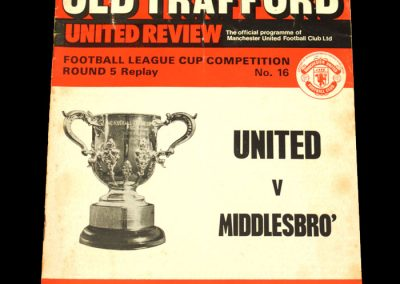 Man Utd v Middlesbrough 18.12.1974 - League Cup 5th Round Replay (DT Present)