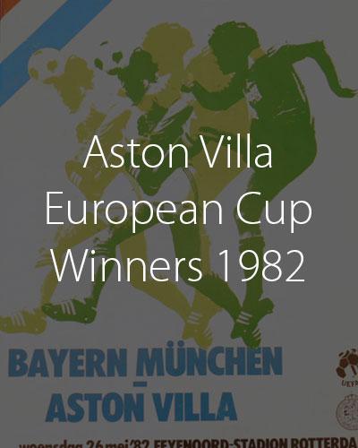 Aston Villa European Champions 1982