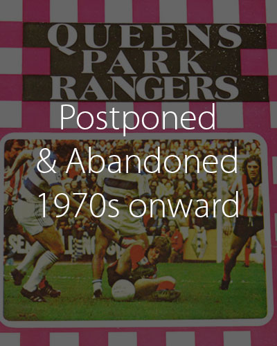 Postponed and Abandoned matches