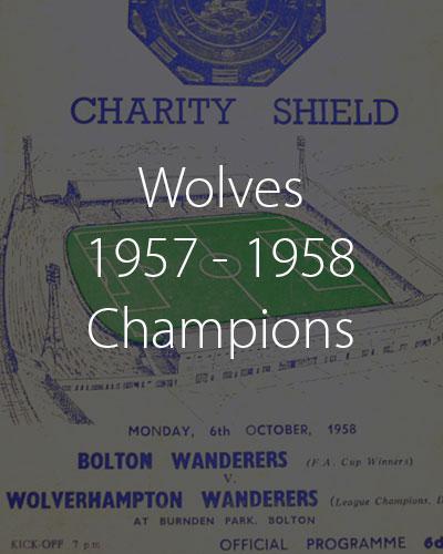 wolves 1957 1958 champions season